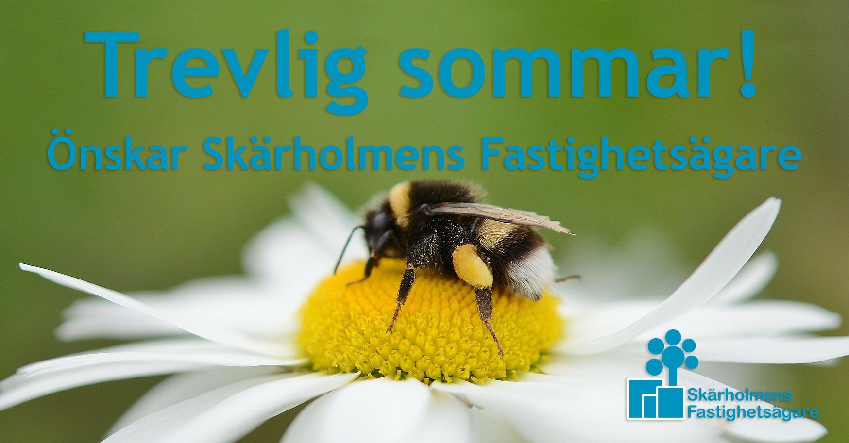 Trevlig sommar önskar Skärholmens Fastighetsägare